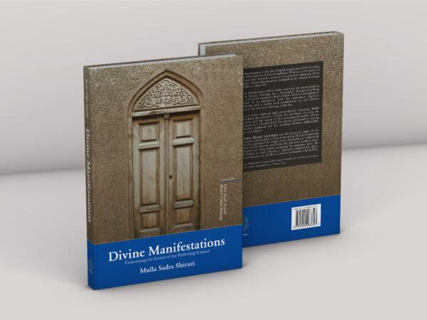 Divine Manifestations: Concerning the Secrets of the Perfecting Sciences-al-Burāq