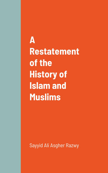 A Restatement of the History of Islam and Muslims-al-Burāq
