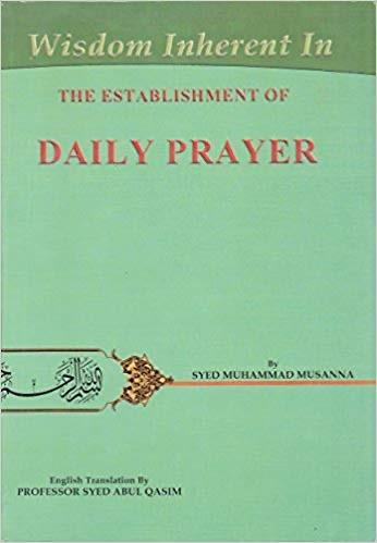 Wisdom Inherent in the Establishment of Daily Prayer-al-Burāq