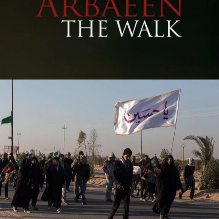 Arbaeen: The Walk-al-Burāq