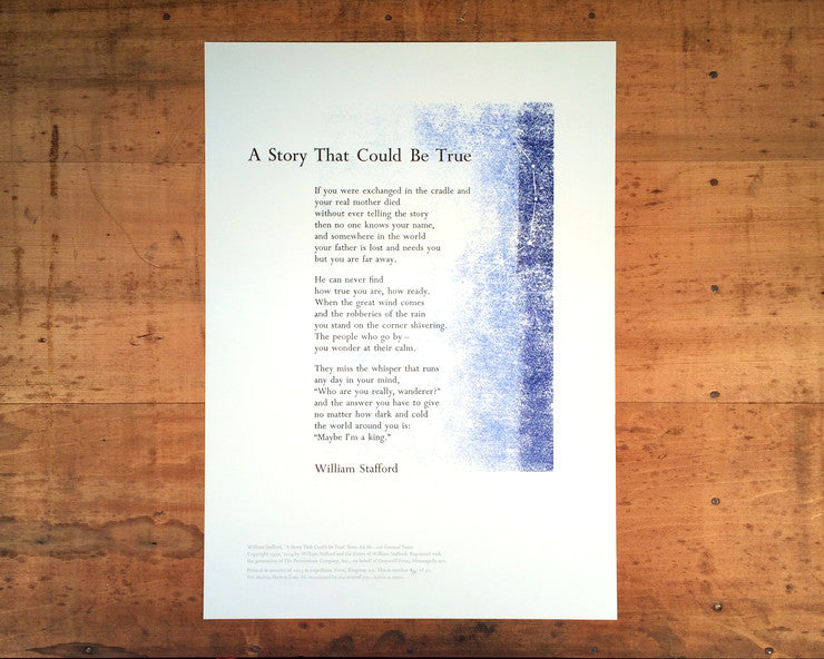 letterpress print of William Stafford's A Story That Could Be True