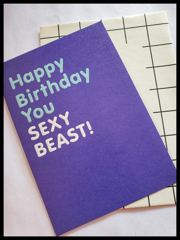 Happy Birthday You Sexy Beast Card