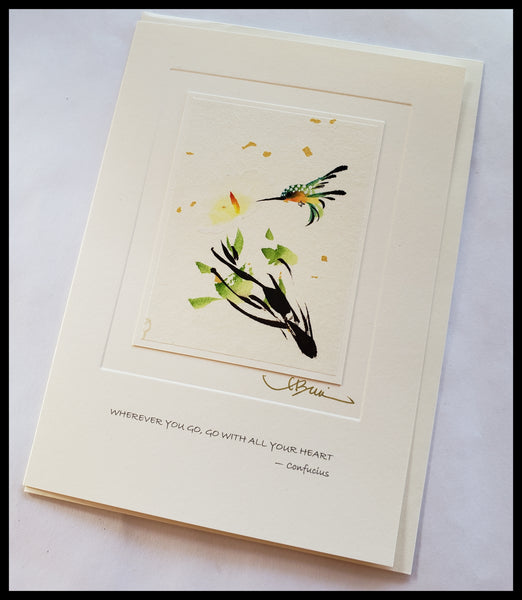 "Hummingbird Card  Quote on front ""Wherever you go, go with all your heart"" - confucius   Hand-painted on rice paper  BLANK INSIDE   5.5"" x 7.5"" ADA The Gilded Page Santa Fe"