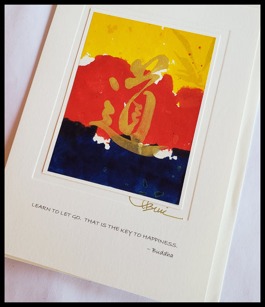"Navy, Red, Yellow Chinese Symbol Card  Quote on front ""Learn to let go. That is the key to happiness."" - Buddha  Gold accent  Hand-painted on rice paper  BLANK INSIDE   5.5"" x 7.5"" with envelope  ADA The Gilded Page Santa Fe"