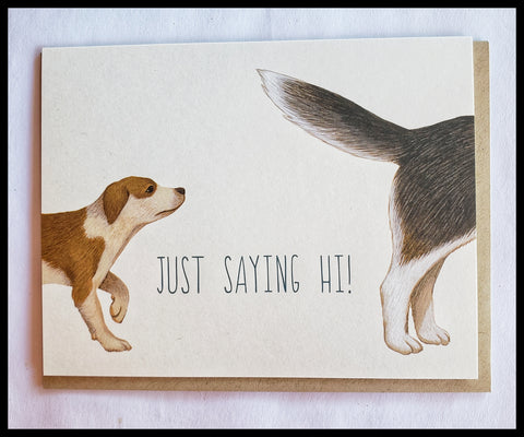 Just Saying Hi Greeting Card