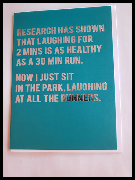 Laughing is a Workout Humorous Card