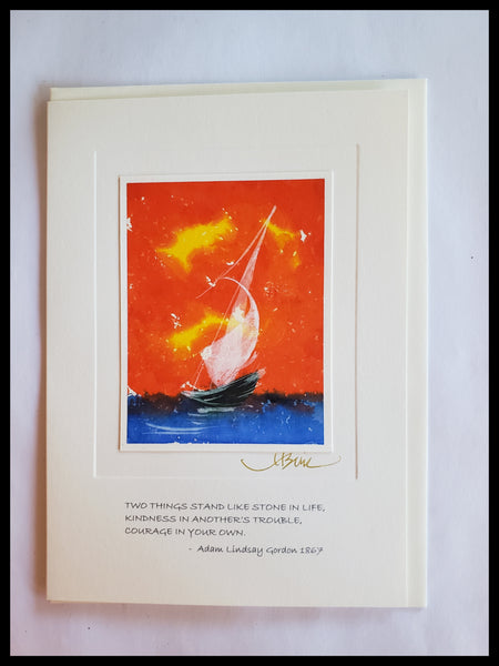 "Hand Painted Boat on Blue Water with Red Skies Card  Quote on front Two things stand like stone in life, kindness in another's trouble, courage in your own. - Adam Lindsay Gordon 1867  Hand painted with watercolors   BLANK INSIDE   5.5"" x 7.5"" with envelope ADA The Gilded Page Santa Fe"