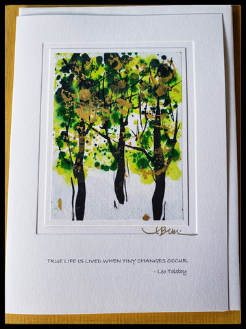 "Hand painted greeting card quote on  front ""True Life Is Lived When Tiny Changes Occur"" - Leo Tolstoy   BLANK INSIDE   Hand-painted on rice paper with water colors   5.5"" x 7.5"" with envelope ADA The Gilded Page Santa Fe"