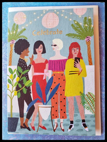 "4 women at a party outside front message says CELEBRATE BLANK INSIDE   Metallic accents   4.5"" x 6.5"" with envelope ADA The Gilded Page Santa Fe New Mexico"
