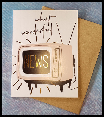 "What Wonderful News   BLANK INSIDE   4"" x 5"" with envelope   Gold accents   Kraft envelope  ADA The Gilded Page Santa Fe New Mexico"