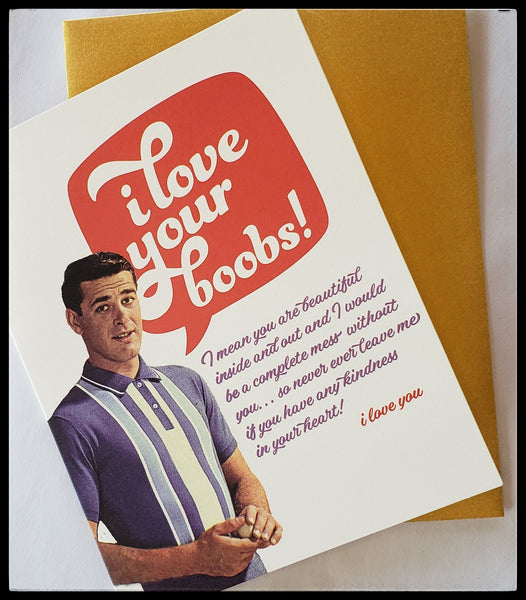 Humorous Greeting Card  I Love You....