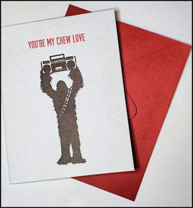 You're My Chew Love... Valentine's Card