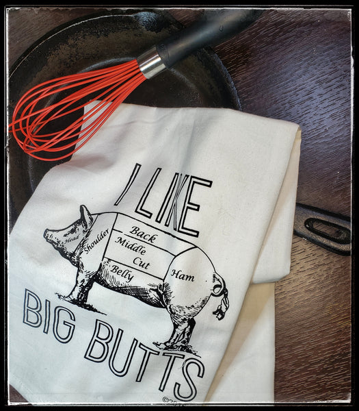 I Like Big Butts Kitchen Towel