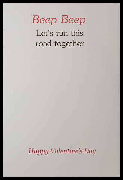 Lets Run This Road Together Valentine's Card