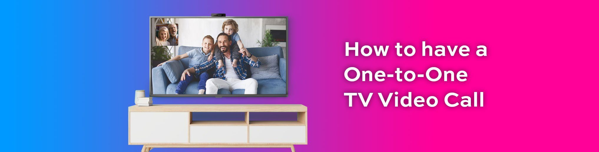 How to Have a Successful One-on-One TV Video Call