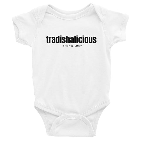 Tradishalicious - Infant Bodysuit