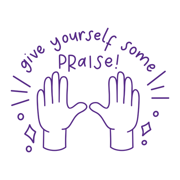 Give Yourself Praise - The Teaching Tools