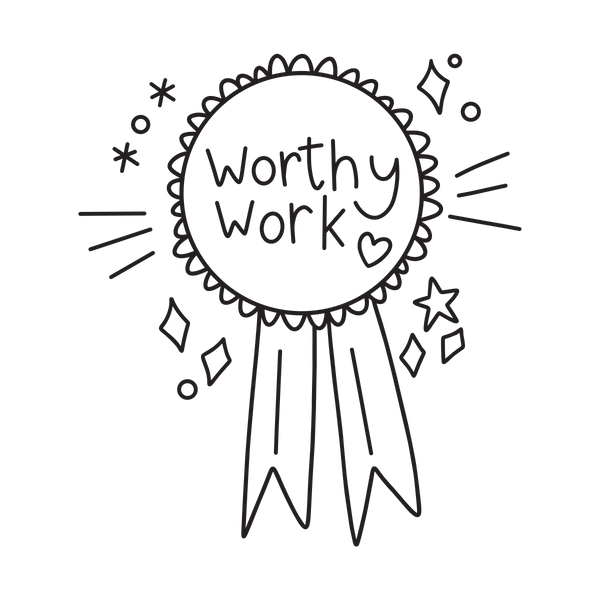 Worthy Work - The Teaching Tools