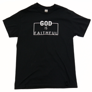 God Is Faithful - Black Tee