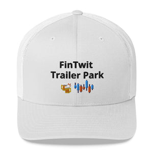 FinTwit Trailer Park @UncleRico77 - Mulitple Colors Available - Trucker Hat
