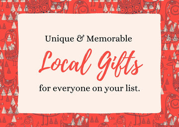 A Local Gift for Everyone on Your List!