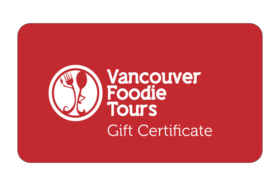 Vancouver Foodie Tours Gift Certificate