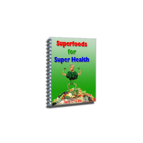Superfoods for Super Health Bonus eBook