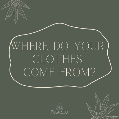 Do you know where your clothes come from?
