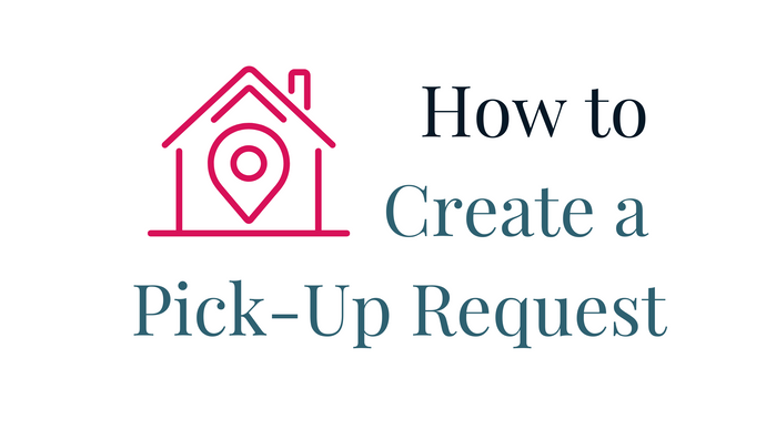 How to Create a Pick-Up Request