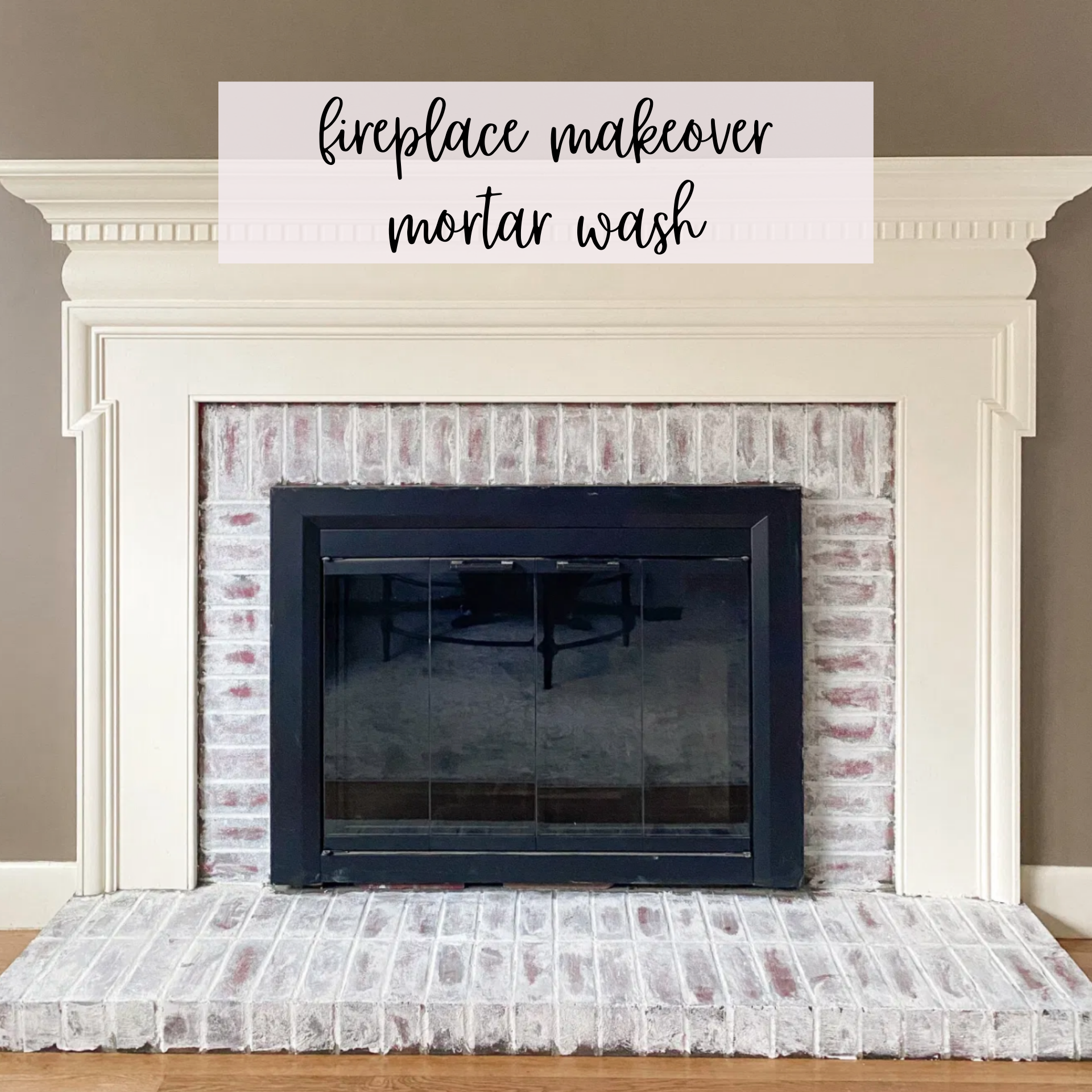 Fireplace Makeover - Mortar Wash