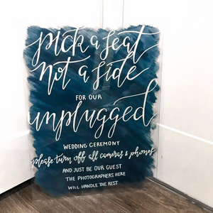 Pick A Seat Unplugged Ceremony Sign