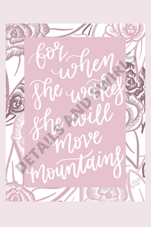 She'll Move Mountains Print