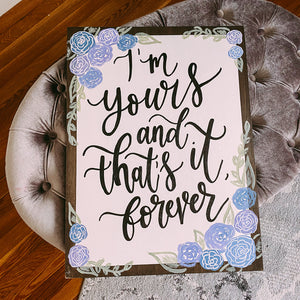 Custom Floral Wooden Quote Sign