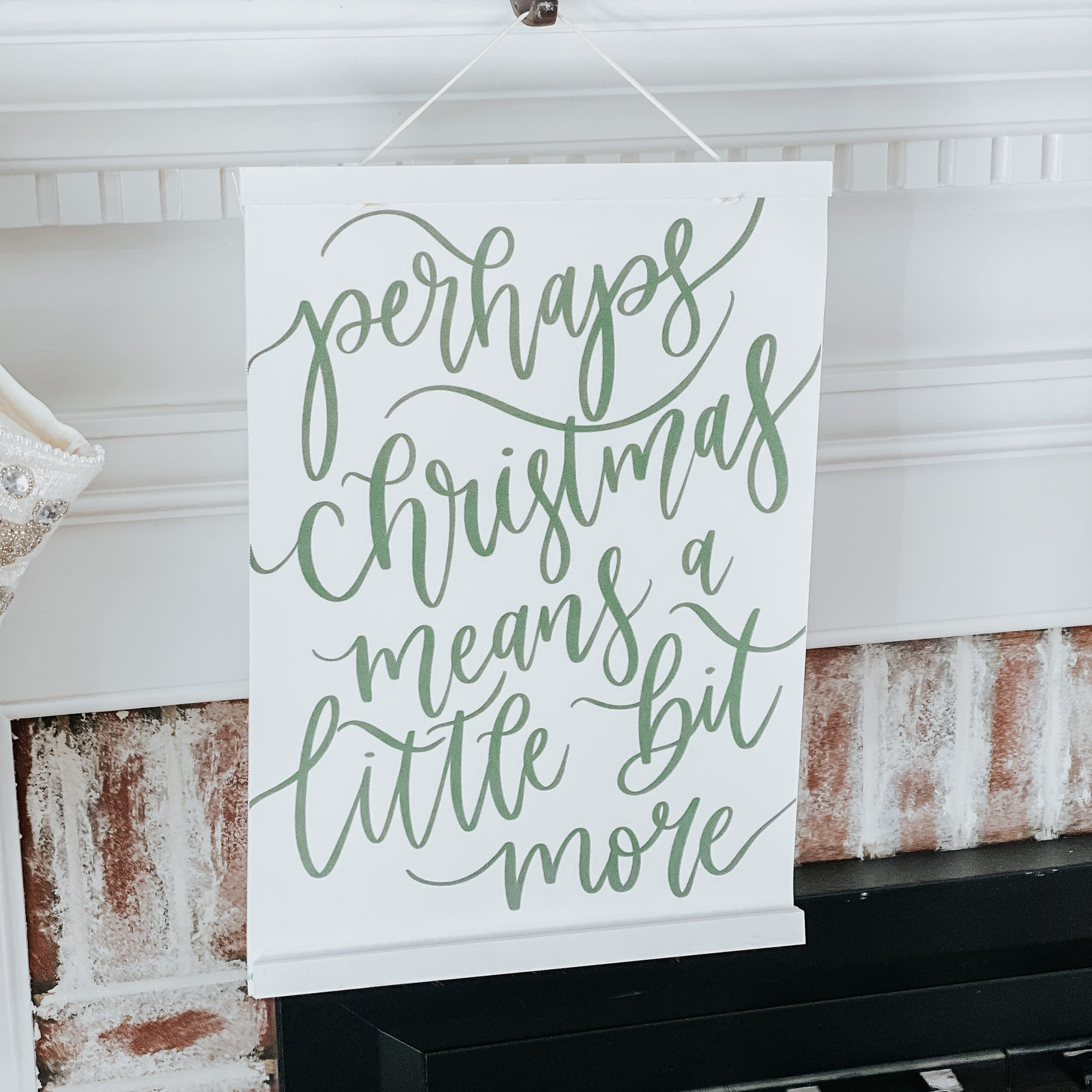 Perhaps Christmas Hanging Canvas