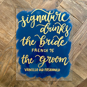 Signature Drinks Acrylic Wedding Sign