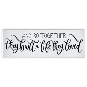 A Life They Loved Framed Canvas Sign