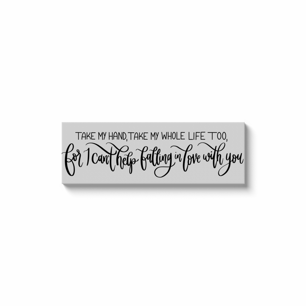 Falling In Love With You White Canvas Sign