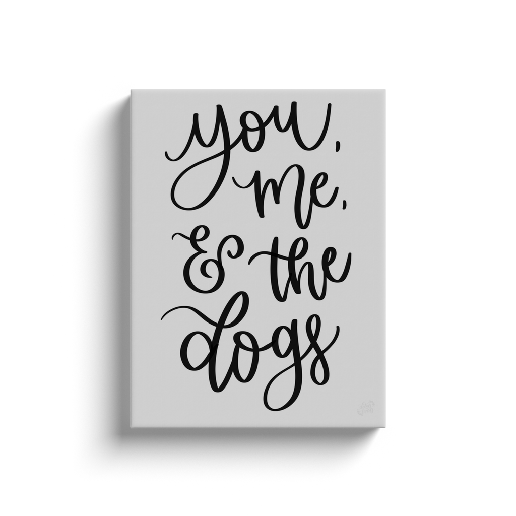 & The Dogs Canvas Sign