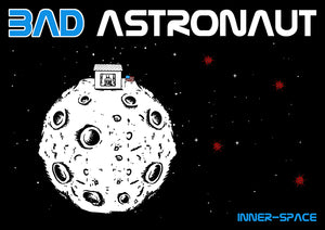 "BAD ASTRONAUT ""Inner-Space"" Poster"