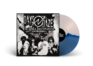 DAYS N DAZE / The Oogle Deathmachine