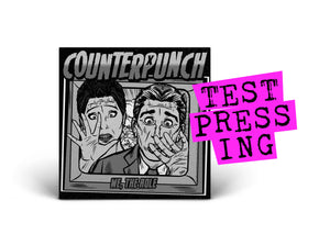 "COUNTERPUNCH (7"") (Test Pressing)"