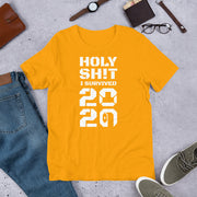 Holy Shit I Survived 2020 T-Shirt
