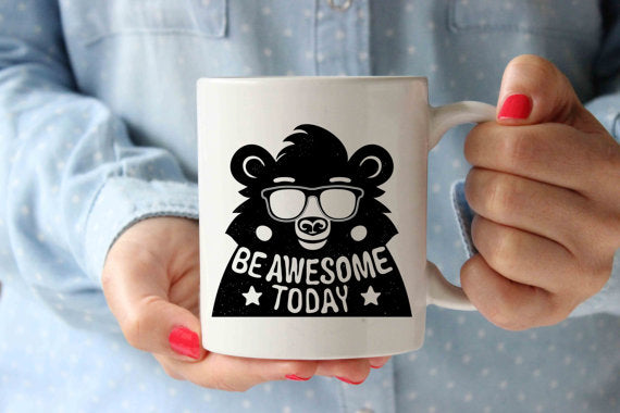 Be Awesome Today Bear Coffee Mug | Funny Designer - Cream and Sugar Coffee House & Brewing Co.