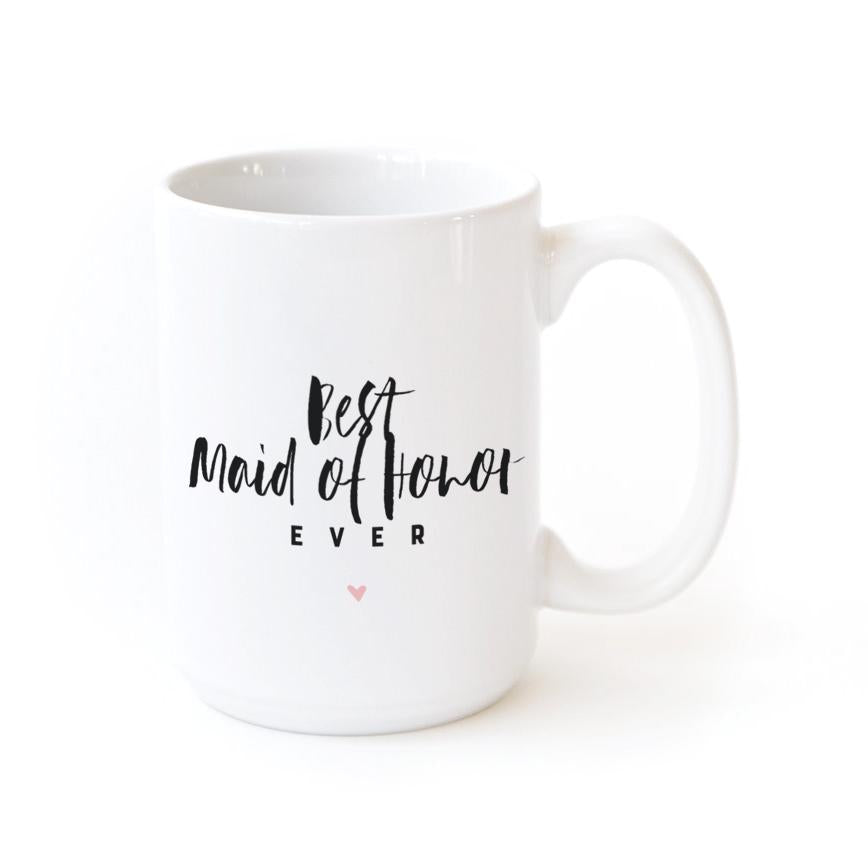 Best Maid of Honor Ever Coffee Mug - Cream and Sugar Coffee House & Brewing Co.