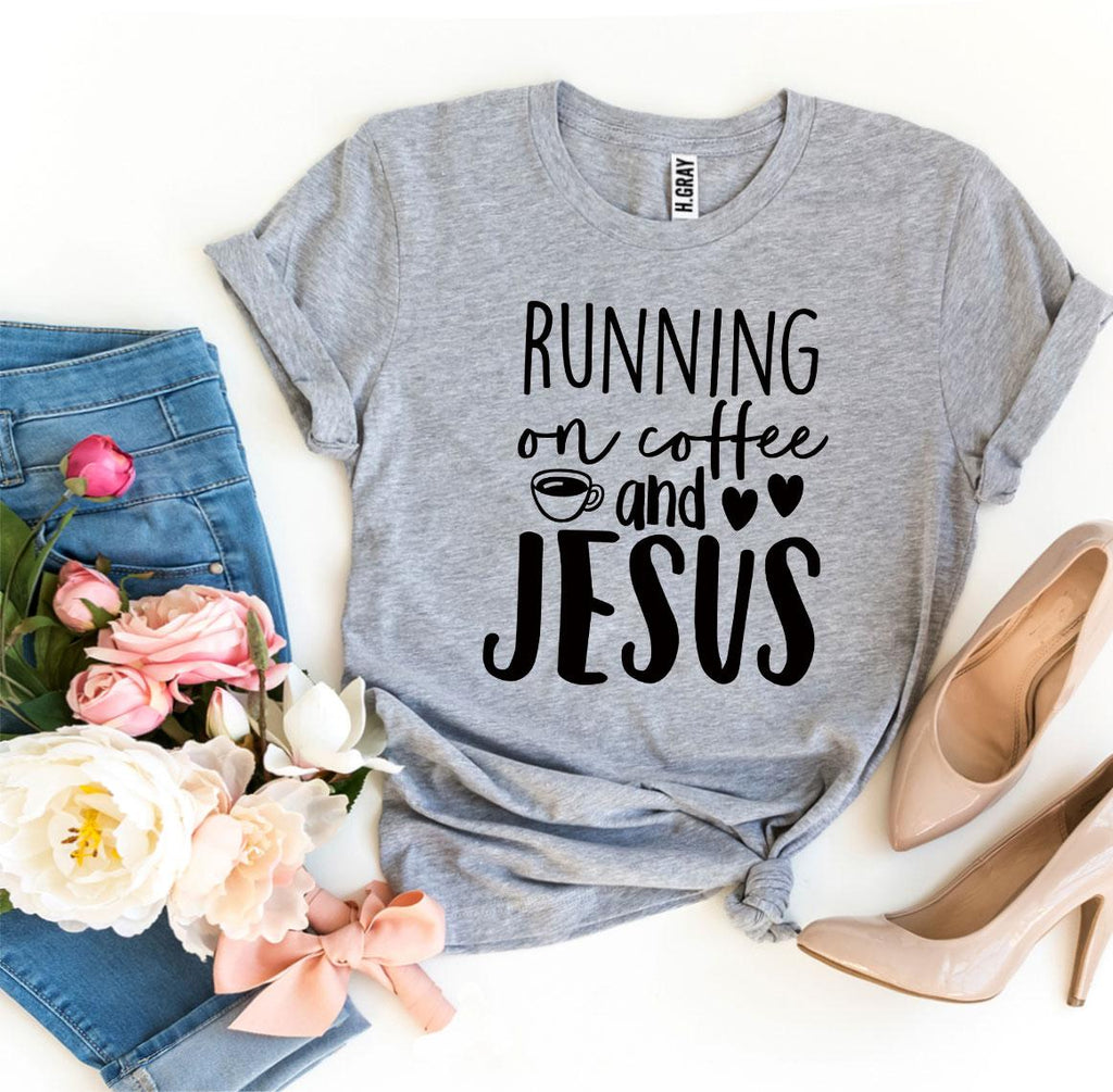 Running On Coffee And Jesus T-shirt - Cream and Sugar Coffee House & Brewing Co.