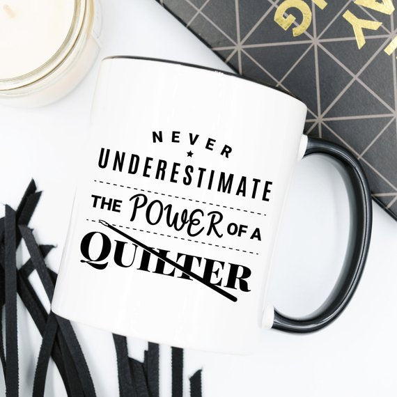 11oz Coffee Mug -  Never Underestimate The Power