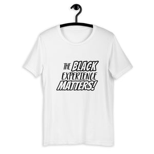 "1. ""The Black Experience Matters"" T-Shirt"