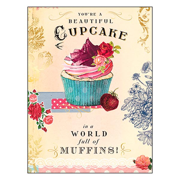 Birthday Card: You're a Beautiful Cupcake...Happy Birthday