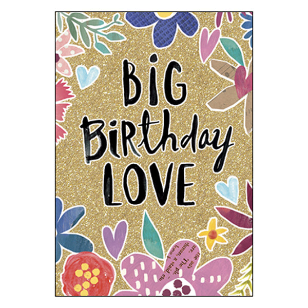 Birthday Card: Big Birthday LOVE...To the one and only you!