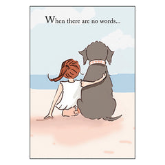 Encouragement & Support Card: When there are no words...there are always hugs.